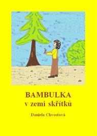 Bambulka v zemi skřítků
