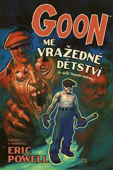 Obálka titulu Goon 2: Mé vražedné dětství