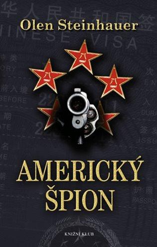 Americký špion - Olen Steinhauer   Booksquad.ink