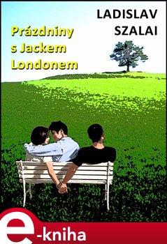 Obálka titulu Prázdniny s Jackem Londonem