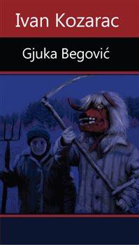 Obálka titulu Gjuka Begović
