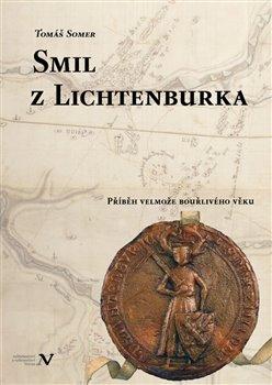 Obálka titulu Smil z Lichtenburka