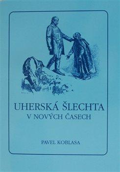 Obálka titulu Uherská šlechta v nových časech