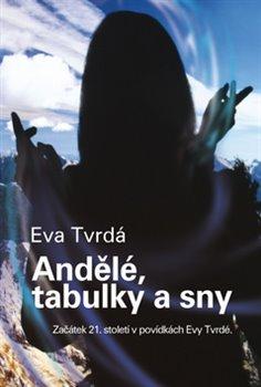 Obálka titulu Andělé, tabulky a sny