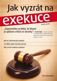 Jak vyzrát na exekuce