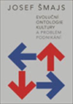 Obálka titulu Evoluční ontologie kultury a problém podnikání