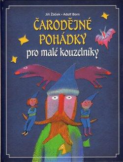 Obálka titulu Čarodějné pohádky pro malé kouzelníky