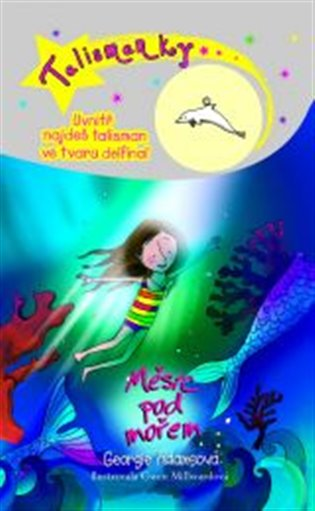 Měsíc pod mořem:Talismanky 10 - Georgie Adams   Booksquad.ink