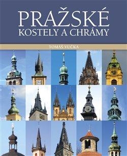 Obálka titulu Pražské kostely a chrámy