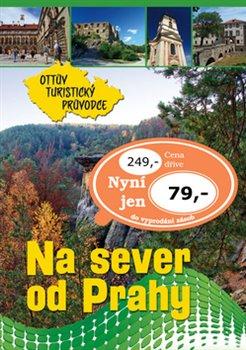 Obálka titulu Na sever od Prahy