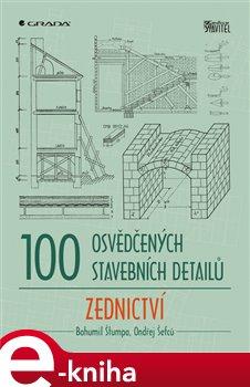 Obálka titulu 100 osvědčených stavebních detailů - zednictví