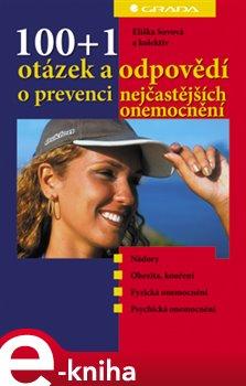 Obálka titulu 100+1 otázek a odpovědí o prevenci nejčastějších onemocnění