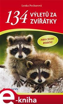 Obálka titulu 134 výletů za zvířátky