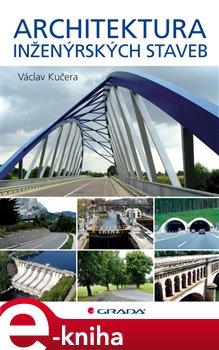 Obálka titulu Architektura inženýrských staveb