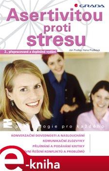 Obálka titulu Asertivitou proti stresu