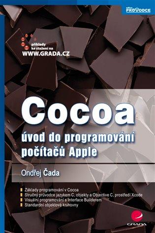 Cocoa:úvod do programování počítačů Apple - Ondřej Čada   Replicamaglie.com