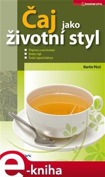 Obálka titulu Čaj jako životní styl