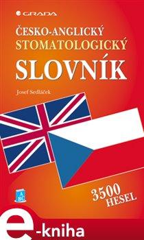 Obálka titulu Česko-anglický stomatologický slovník