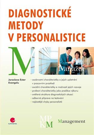 Diagnostické metody v personalistice - Ester Jaroslava Evangelu | Booksquad.ink