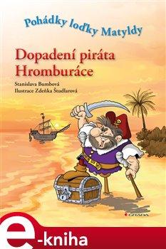 Obálka titulu Dopadení piráta Hromburáce