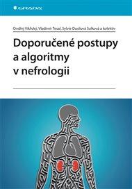 Doporučené postupy a algoritmy v nefrologii