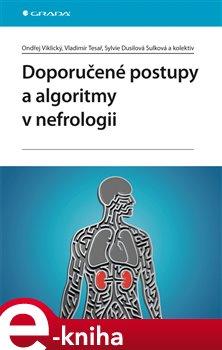 Obálka titulu Doporučené postupy a algoritmy v nefrologii