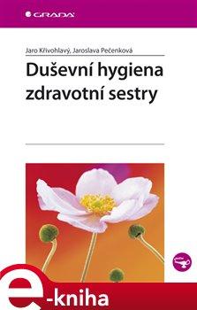 Obálka titulu Duševní hygiena zdravotní sestry