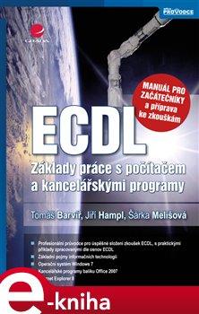 Obálka titulu ECDL - manuál pro začátečníky a příprava ke zkouškám