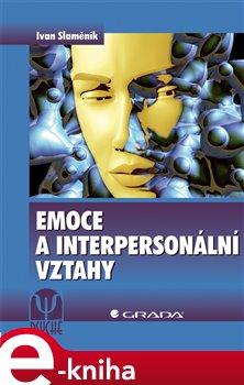 Obálka titulu Emoce a interpersonální vztahy