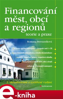 Obálka titulu Financování měst, obcí a regionů - teorie a praxe