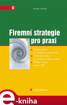Obálka titulu Firemní strategie pro praxi