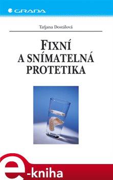 Obálka titulu Fixní a snímatelná protetika
