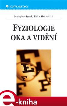 Obálka titulu Fyziologie oka a vidění