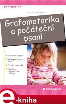 Obálka titulu Grafomotorika a počáteční psaní