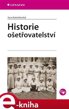 Obálka titulu Historie ošetřovatelství