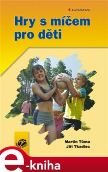 Obálka titulu Hry s míčem pro děti