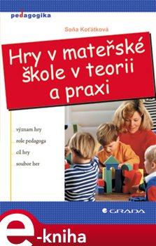 Obálka titulu Hry v mateřské škole v teorii a praxi