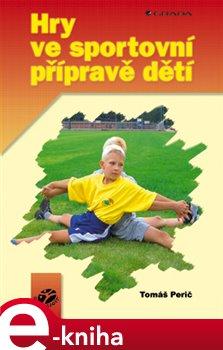 Obálka titulu Hry ve sportovní přípravě dětí
