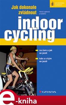 Obálka titulu Jak dokonale zvládnout indoorcycling