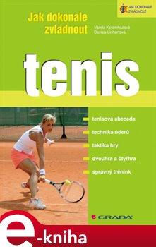 Obálka titulu Jak dokonale zvládnout tenis