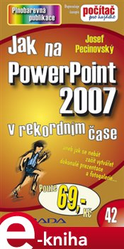 Obálka titulu Jak na PowerPoint 2007