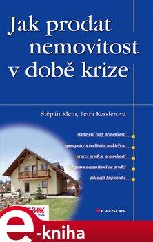 Obálka titulu Jak prodat nemovitost v době krize