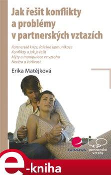 Obálka titulu Jak řešit konflikty a problémy v partnerských vztazích