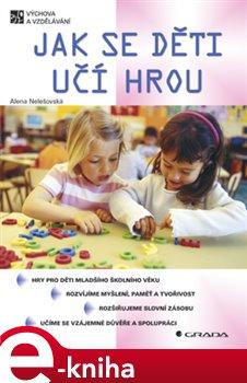 Obálka titulu Jak se děti učí hrou