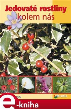 Obálka titulu Jedovaté rostliny kolem nás