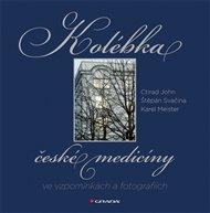 Kolébka české medicíny ve vzpomínkách a fotografiích