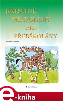 Obálka titulu Kreslené hlavolamy pro předškoláky