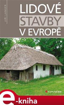 Obálka titulu Lidové stavby v Evropě