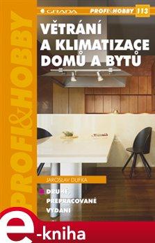 Větrání a klimatizace domů a bytů - Jaroslav Dufka e-kniha