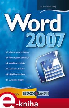 Word 2007 - Josef Pecinovský e-kniha